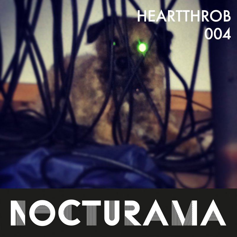 http://geist-agency.com/news-description/NOCTURAMA004-Heartthrob
